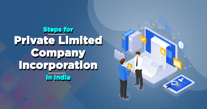 Private Limited Company Incorporation in India