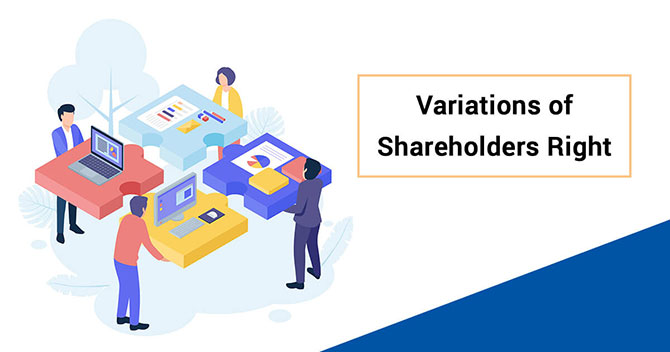 Variations of Shareholders Rights