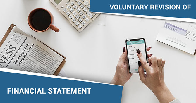 Voluntary Revision of Financial Statement