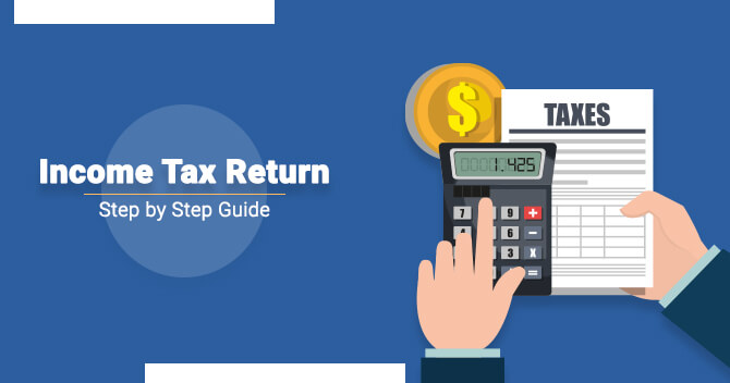 Step by Step Guide Income Tax Return Filing - Corpbiz Advisors