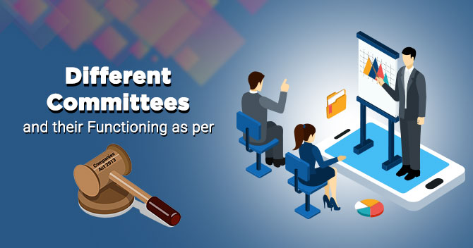 Committees as per Companies Act, 2013