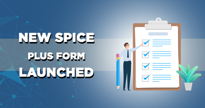 New Spice Plus Form Launched