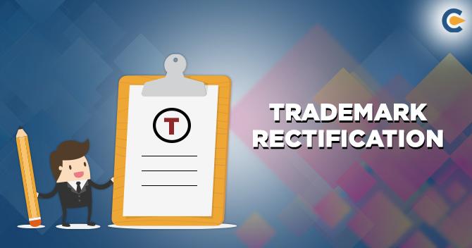 Trademark Rectification