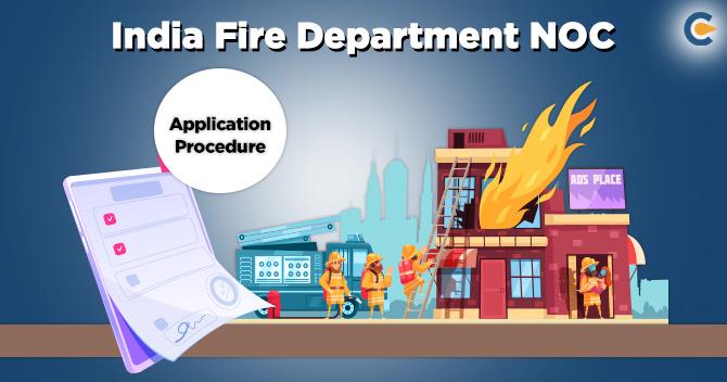 India Fire Department NOC