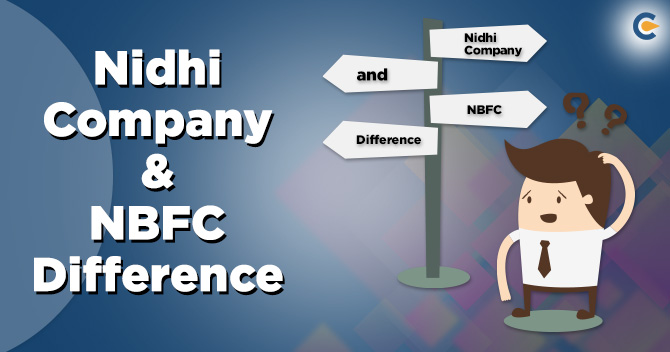 Nidhi Companies are Different from NBFCs