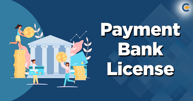 Payment Bank License