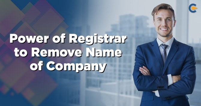 Removal of Name of Company from Register of Companies