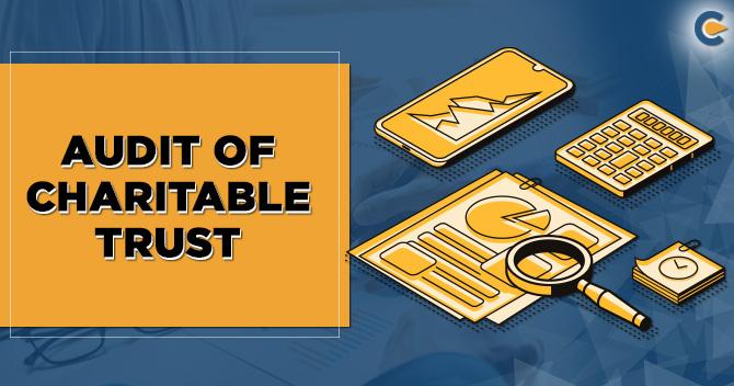 Audit of Charitable Trust