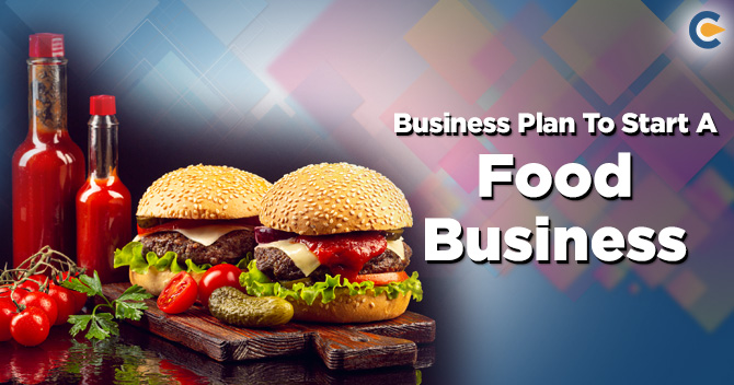 Business-Plan-To-Start-A-Food-Business