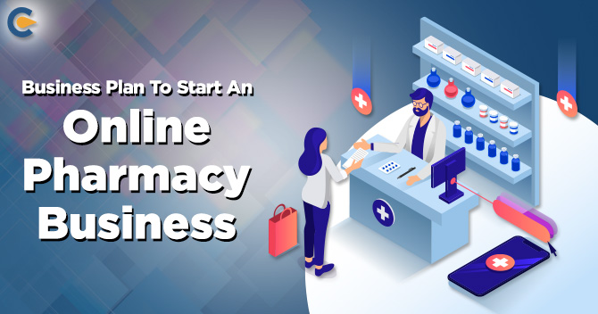 Business Plan To Start An Online Pharmacy Business