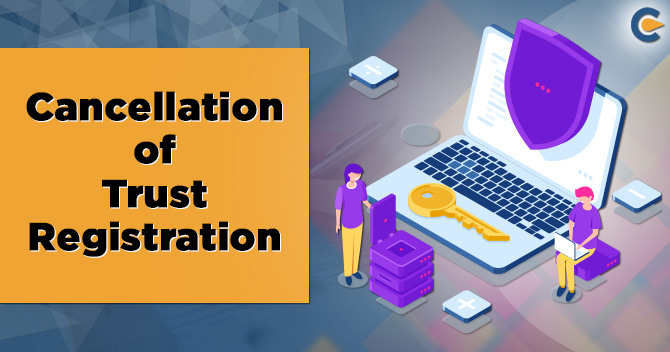 Cancellation of Trust Registration