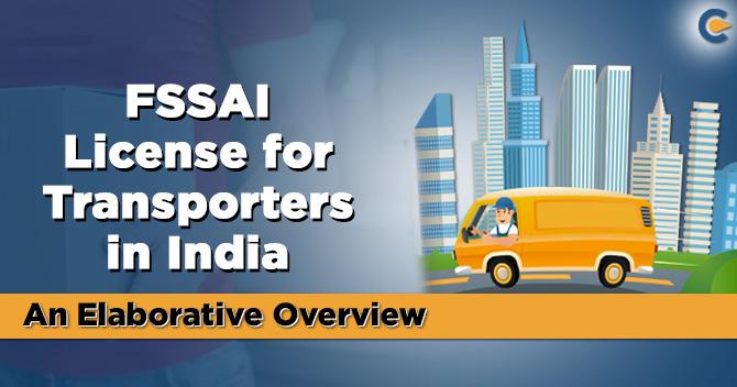 FSSAI License for Transporters