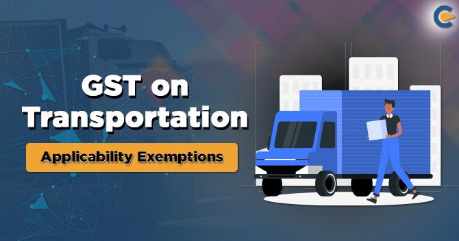 GST on Transportation