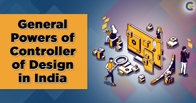 Powers of Controller of Design
