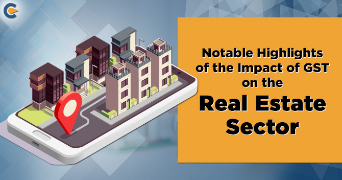 Impact of GST on the Real Estate
