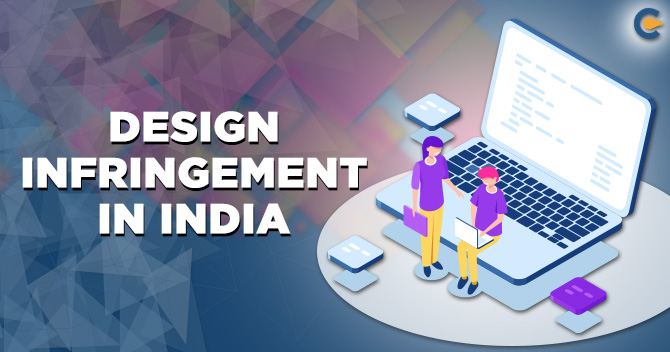 Design Infringement in India