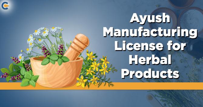 Ayush manufacturing license