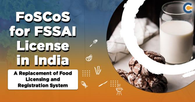 FoSCoS for FSSAI License