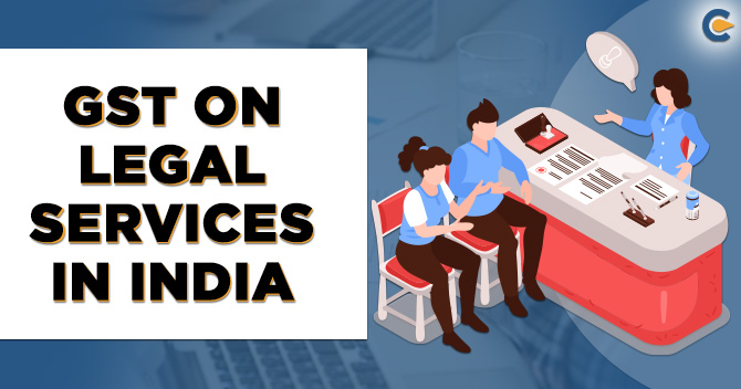 GST on Legal Services in India