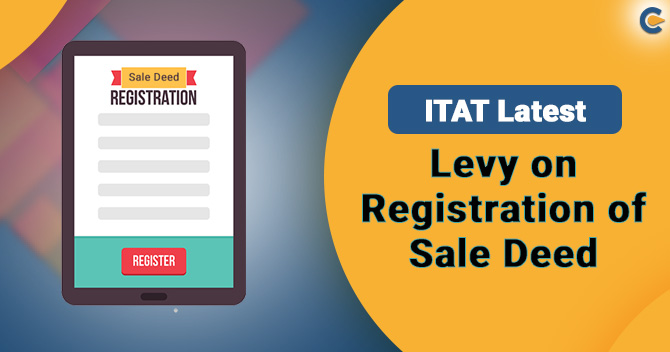 Is Capital Gain Tax incapable of levying upon Registration of Sale Deed