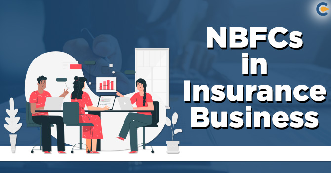 NBFCs in Insurance Business