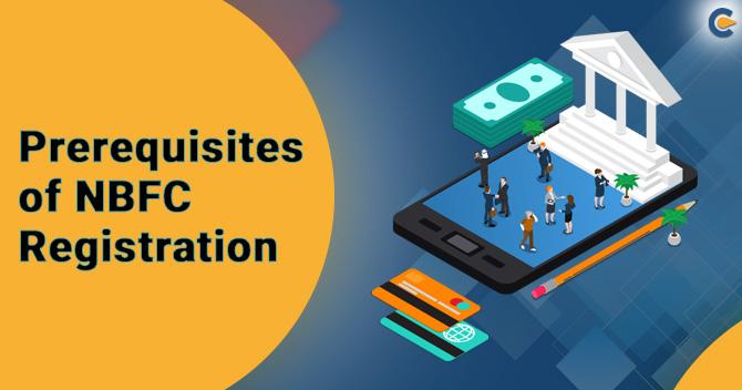 Prerequisites of NBFC Registration