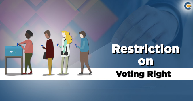 Restriction on Voting Right