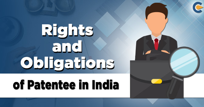 Rights and Obligations of Patentee