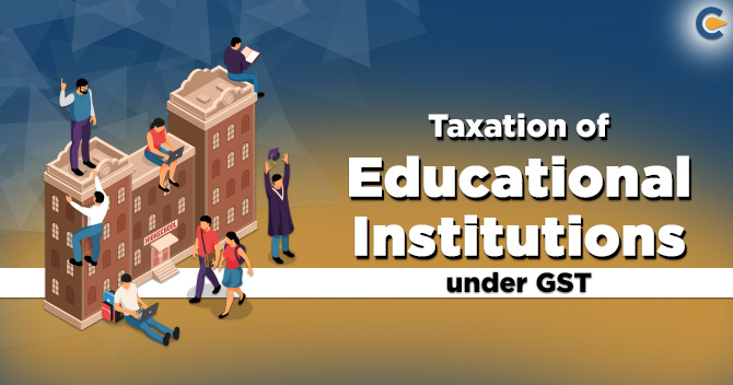 Educational Institutions under GST