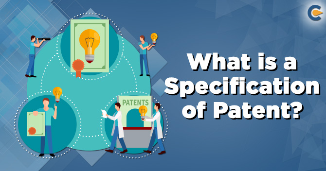 Specification of Patent in India