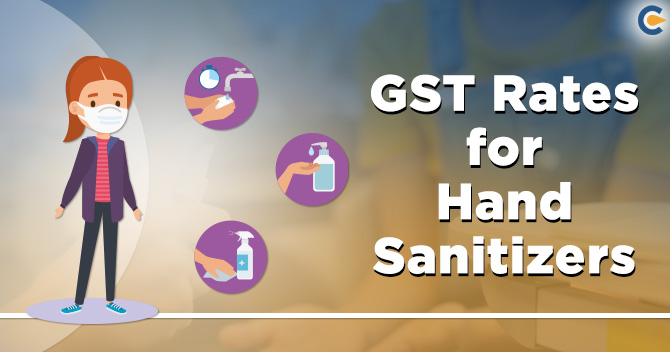 GST Rates of hand sanitizers