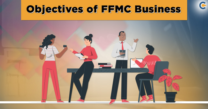 Objectives behind allowing FFMCs