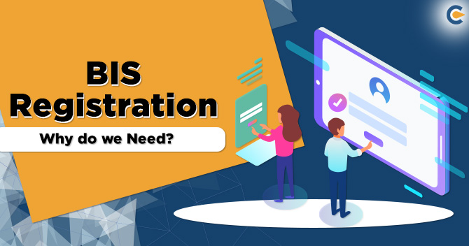 BIS-Registration--Why-do-we-Need