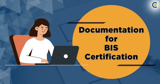 Documentation-for-BIS-Certification