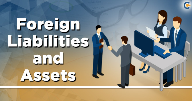 Foreign Liabilities and Assets