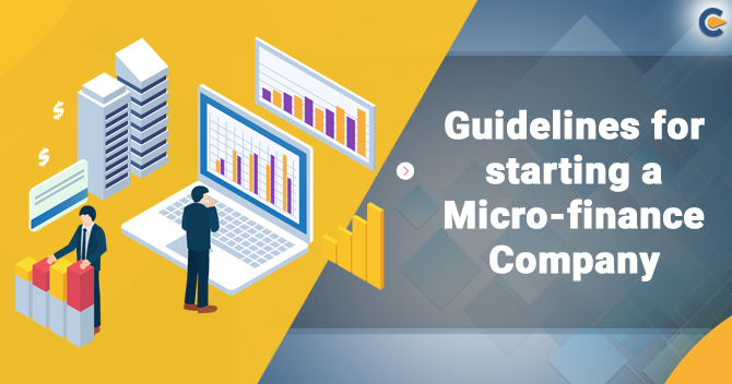 Guidelines for starting a Micro-finance Company