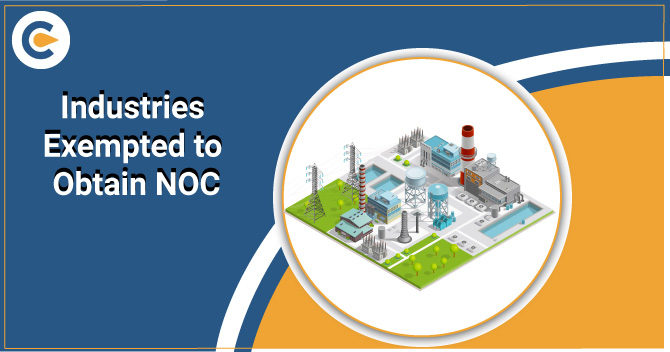 Industries Exempted to Obtain NOC