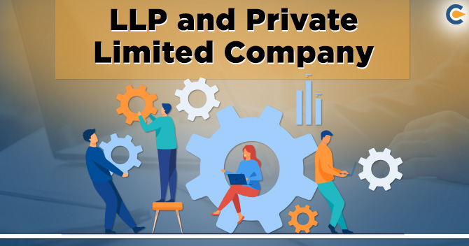 LLP and Private Limited Company