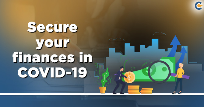 secure your finances amid COVID-19