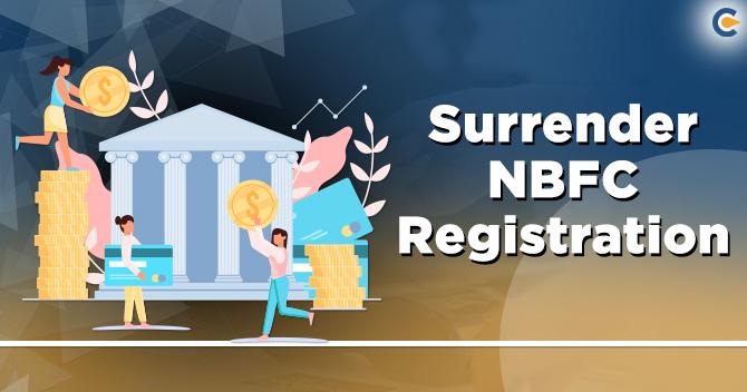 surrender NBFC Registration