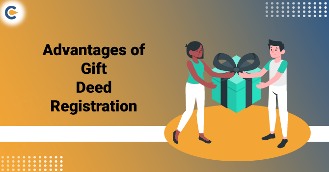 Advantages of Gift Deed Registration