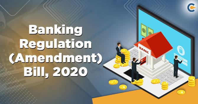 Banking Regulation (Amendment) Bill