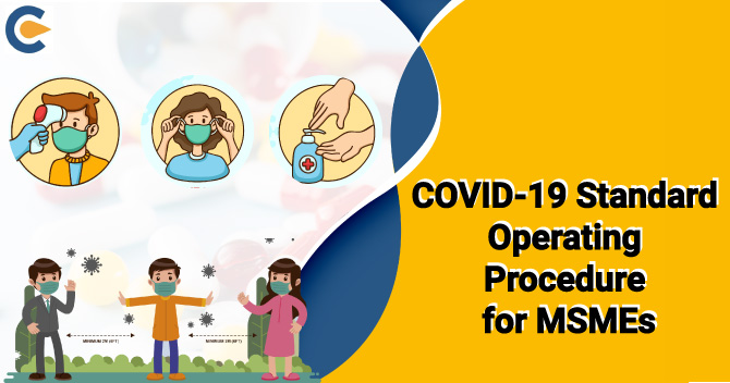 COVID-19 Standard Operating Procedure for MSMEs at workplace