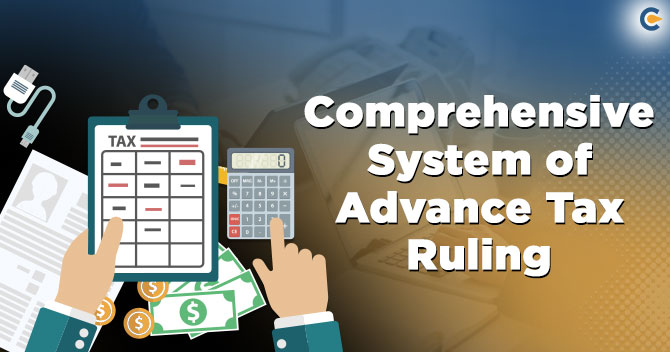 Comprehensive-System-of-Advance-Tax-Ruling