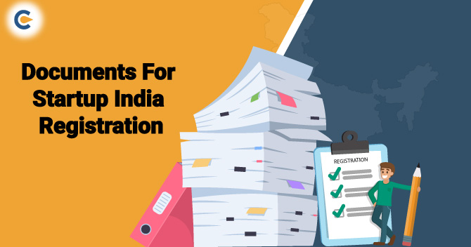 Documents required for Startup India Registration