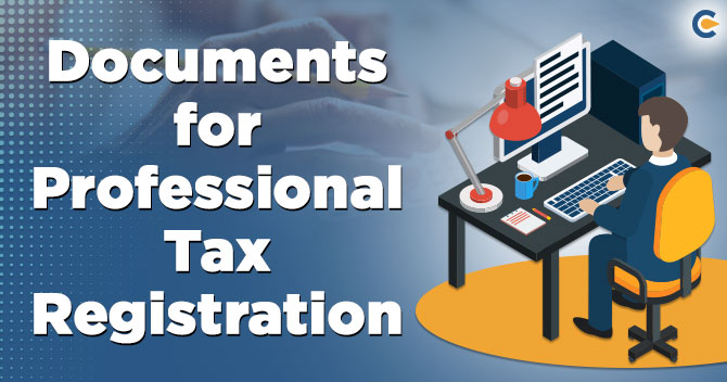 Professional Tax Registration documents