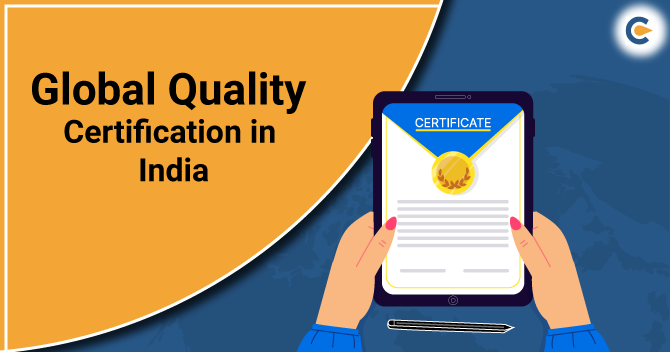 Global Quality Certification in India