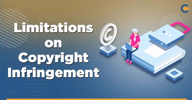 Limitations on Copyright Infringement