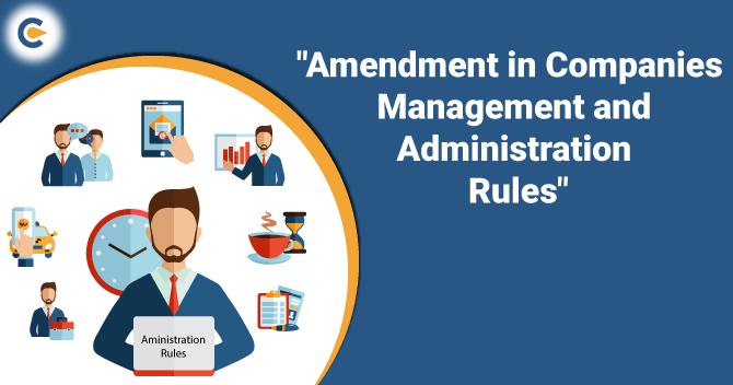 MCA amendment in Companies Rules