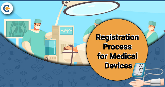 Registration Process for Medical Devices